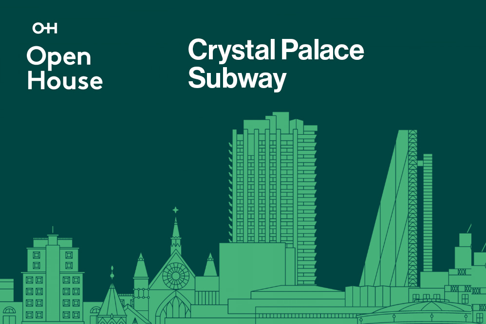 Title - Open House, Crystal Palace Subway